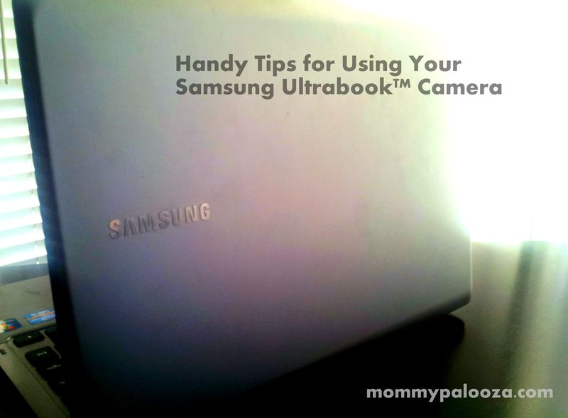 Tips for using Samsung Ultrabook Camera - My Life Scoop