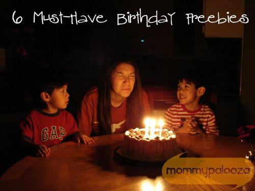 6 Must-Have Birthday Freebies